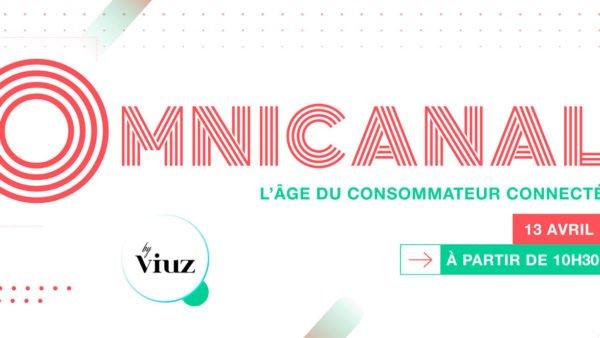 Omnicanal : l'âge du consommateur connecté, le 13 avril